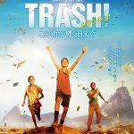 [映画の感想]『トラッシュ! この街が輝く日まで』ゴミ山で見つけた正しさ。 B+