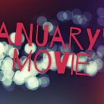 [2016年]1月に観たい10本の映画。