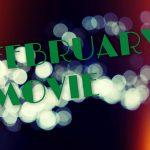 [2016年]2月に観たい10本の映画。